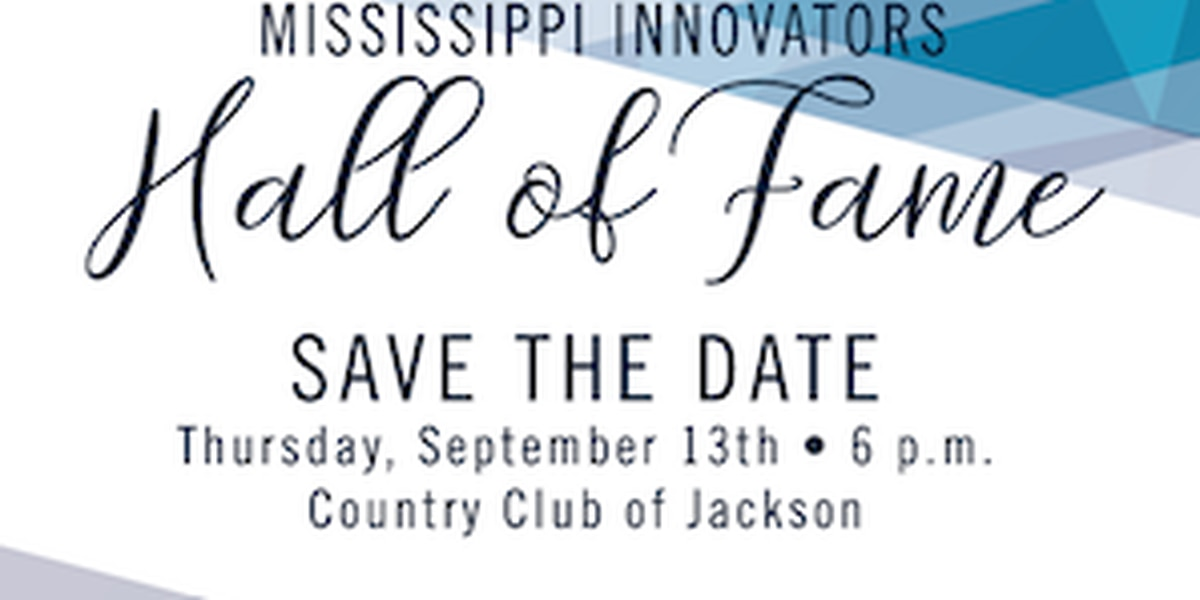 2018 Mississippi Innovators Hall of Fame Inductees announced