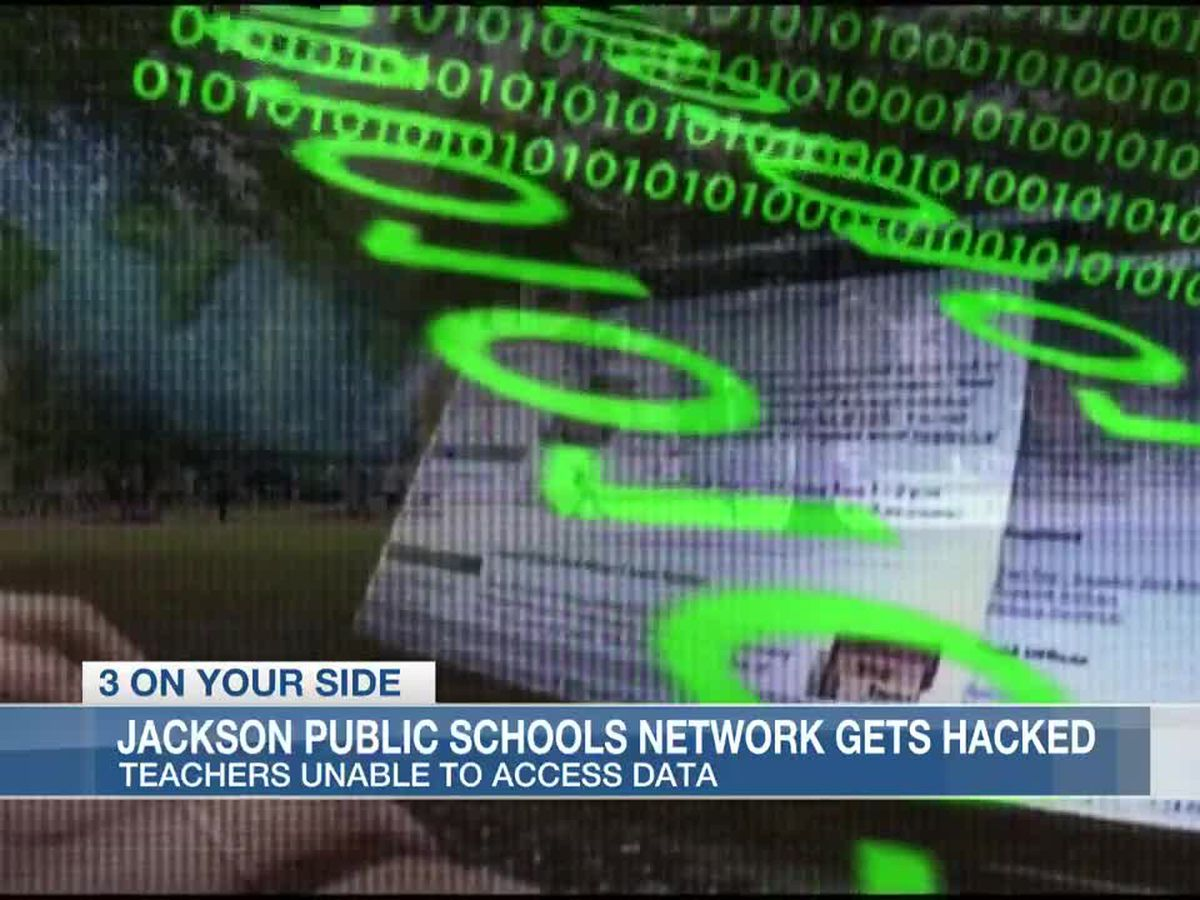 Jackson Public Schools' network hacked, teachers and staff cannot use computers