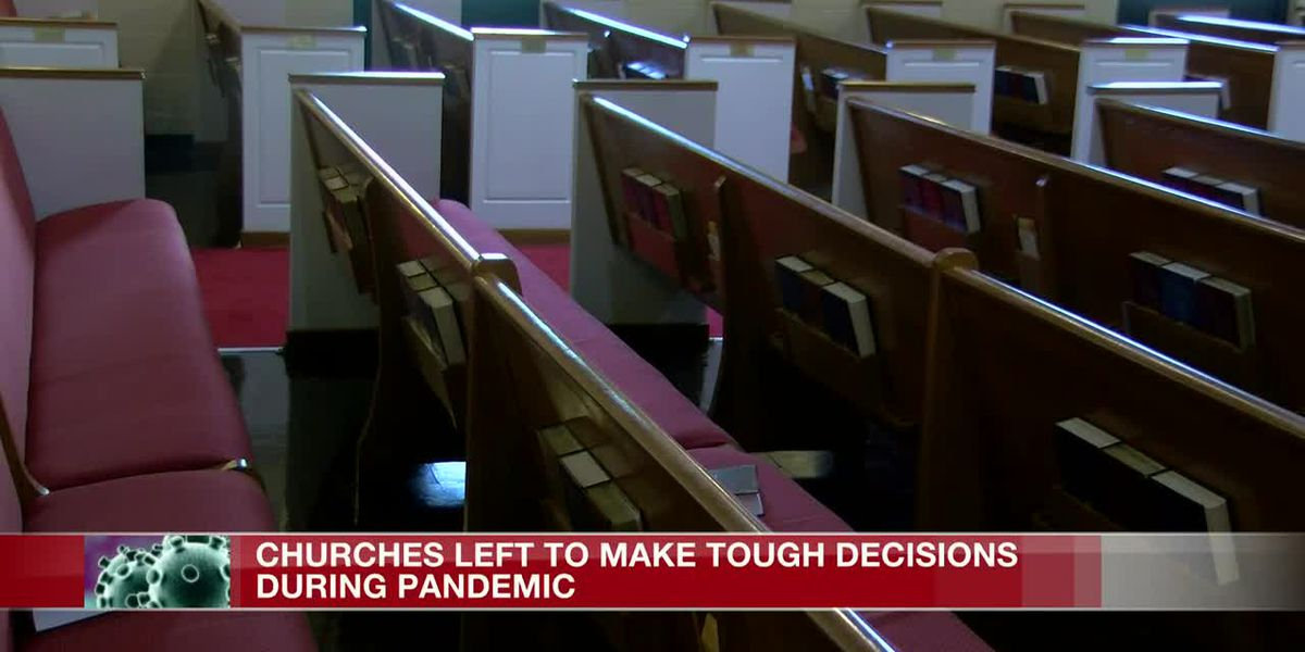 To open or not; Churches left to make tough decisions during pandemic
