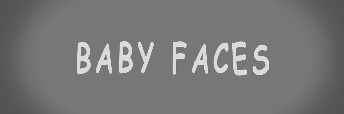 Baby Faces - Baptist - February Babies