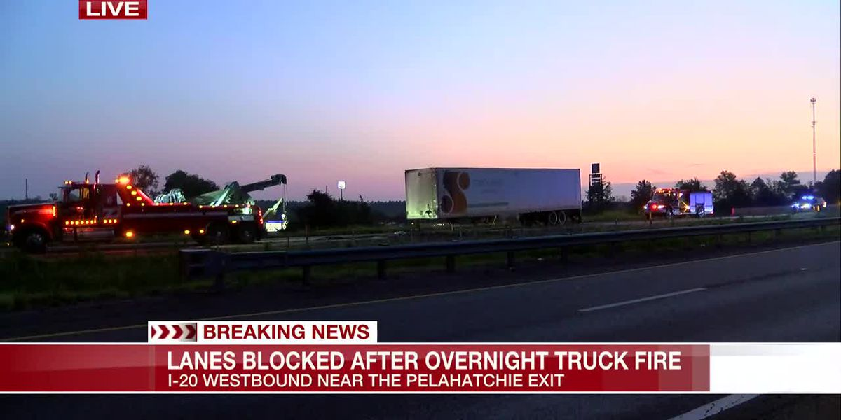 Lanes on 1-20 Westbound near Pelahatchie exit blocked after overnight truck fire
