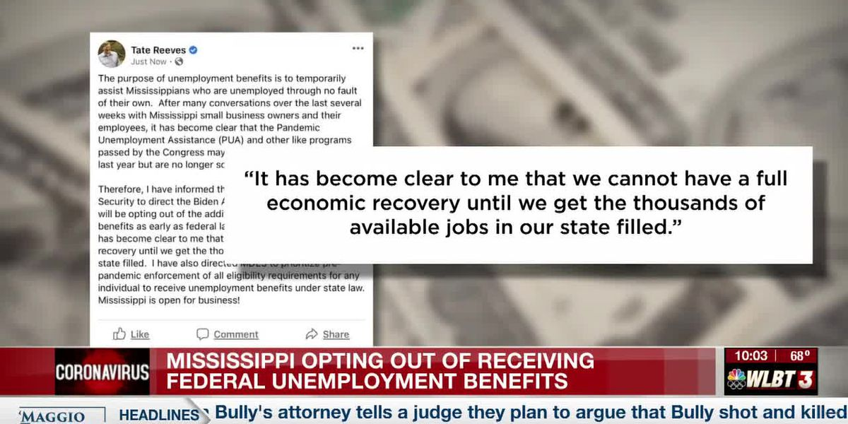 Mixed feelings as Gov. Reeves puts stop to federal unemployment benefits