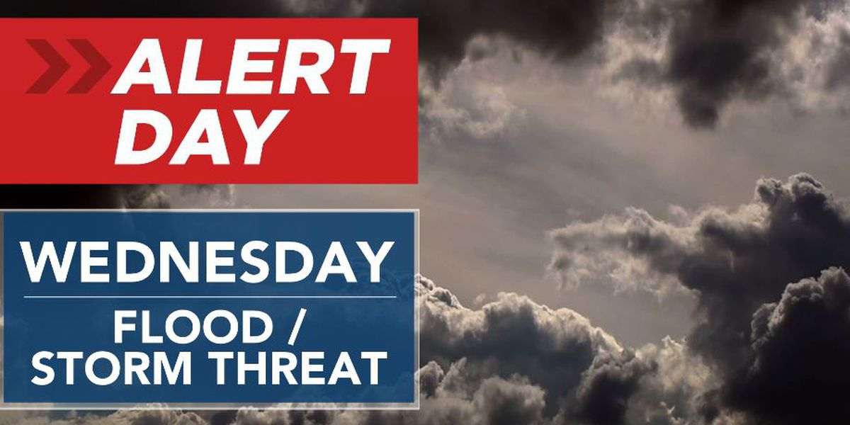 ALERT DAY: Rain, storms likely Wednesday; flooding possible
