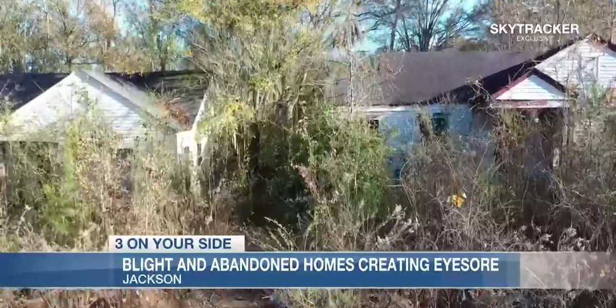 Blight and abandoned homes create eyesore for Jackson residents