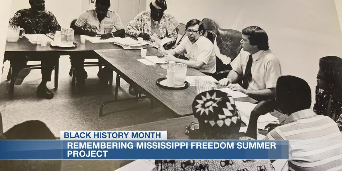 Black History Month: Remembering Freedom Summer of 1964 and its impact on Mississippi