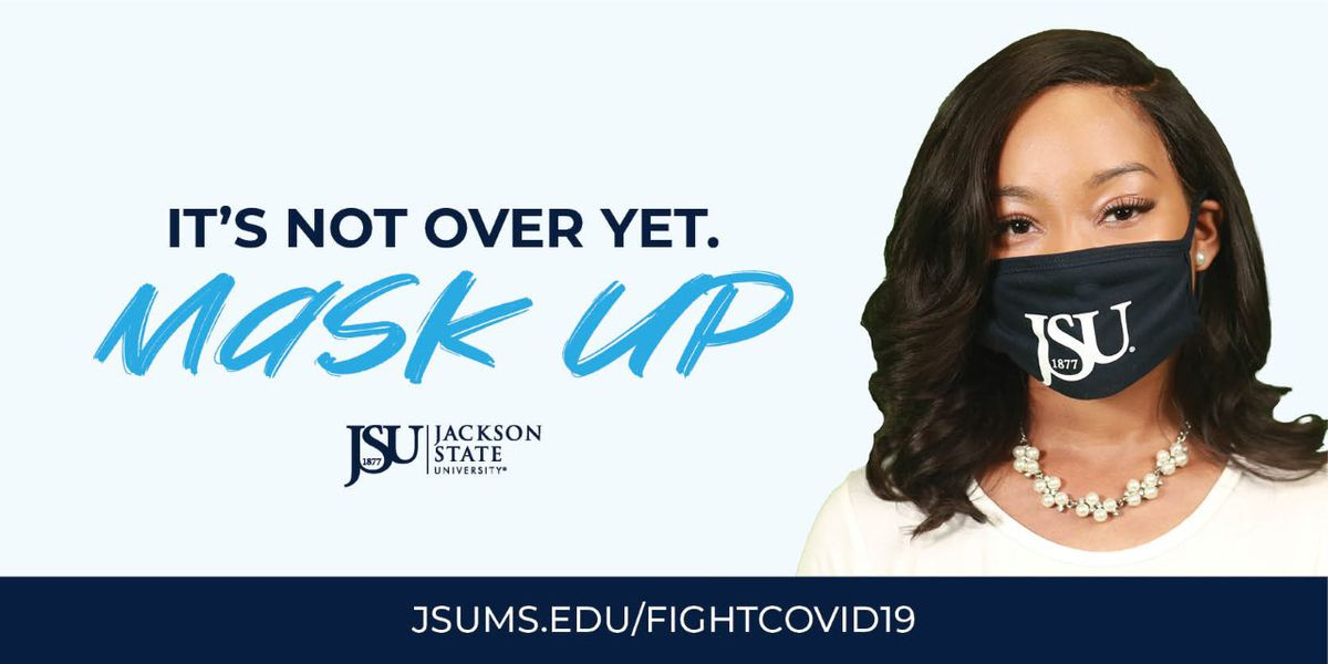 """""""It's not over yet. Mask-up"""": JSU rolls out $420,000 campaign to combat COVID-19 among young Blacks"""