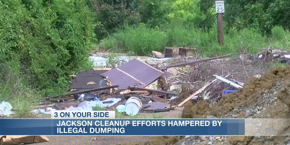 Jackson cleanup efforts hampered by continuous illegal dumping