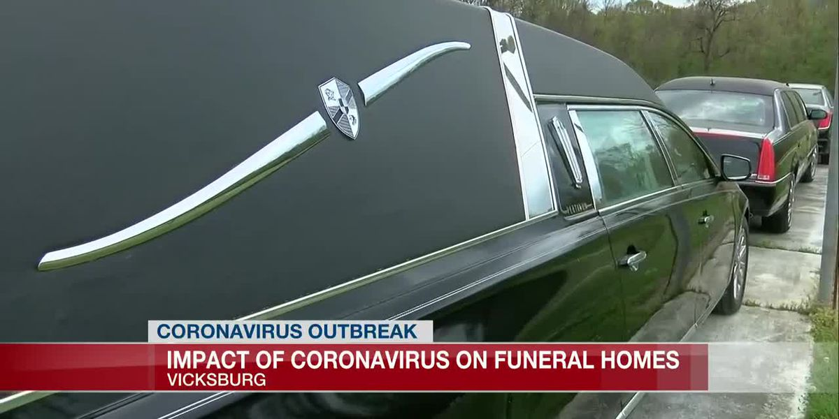 Vicksburg funeral home impacted by coronavirus fears