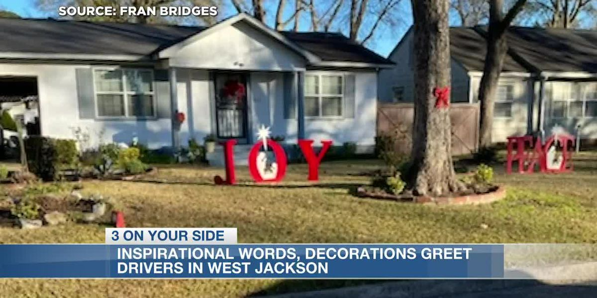 Inspirational words, Christmas decorations greet drivers in west Jackson