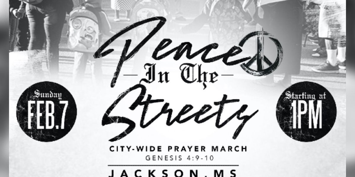 Peace in the Streets: Prayer march to be held in Jackson after outbreak of violent crime
