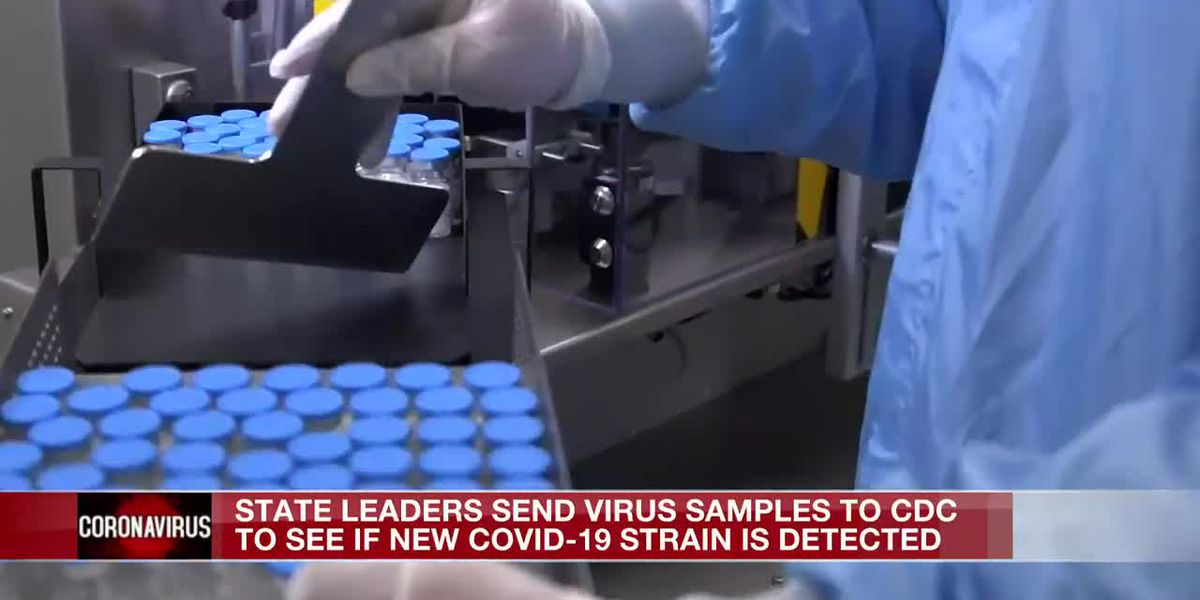 State health leaders send samples to CDC to determine new strain has made it to Miss.