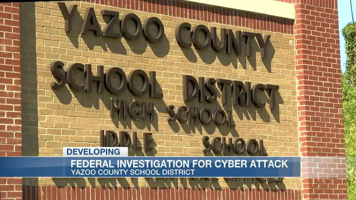 Federal investigation for cyber attack at Yazoo County School District