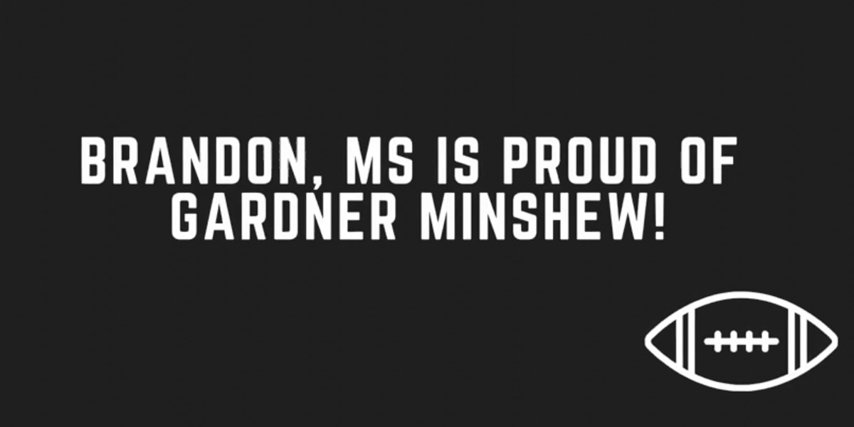 """I like the way you work it"": Hometown Brandon Magazine posts tribute video to Gardner Minshew"