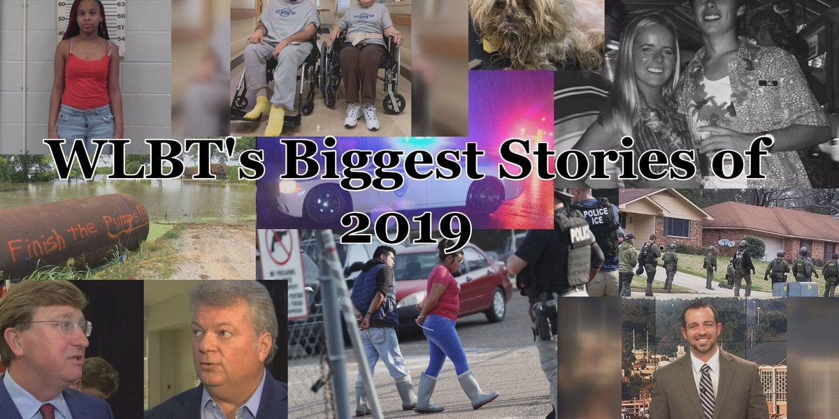 A Year in Review: WLBT's Biggest Stories of 2019