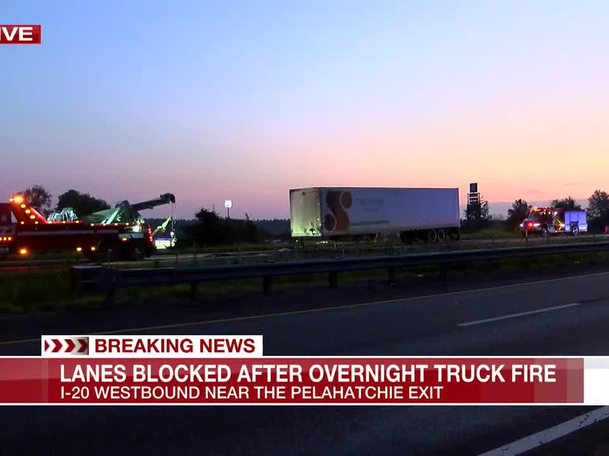 Lanes blocked on I-20 WB near Pelahatchie exit after truck fire