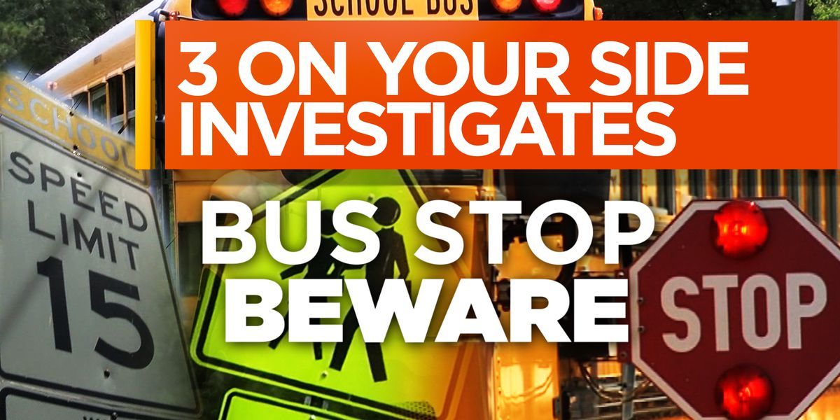 3 On Your Side Investigates: Bus Stop Beware